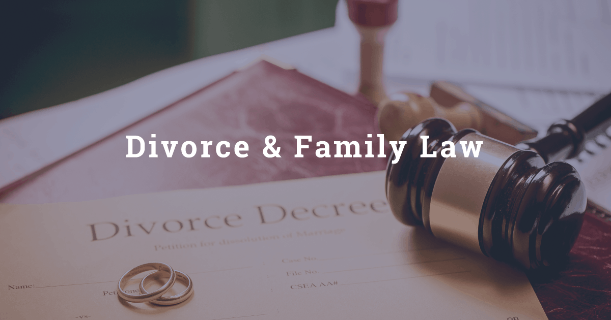 Divorce Attorney and Family Law