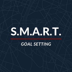 S.M.A.R.T. Goal Setting