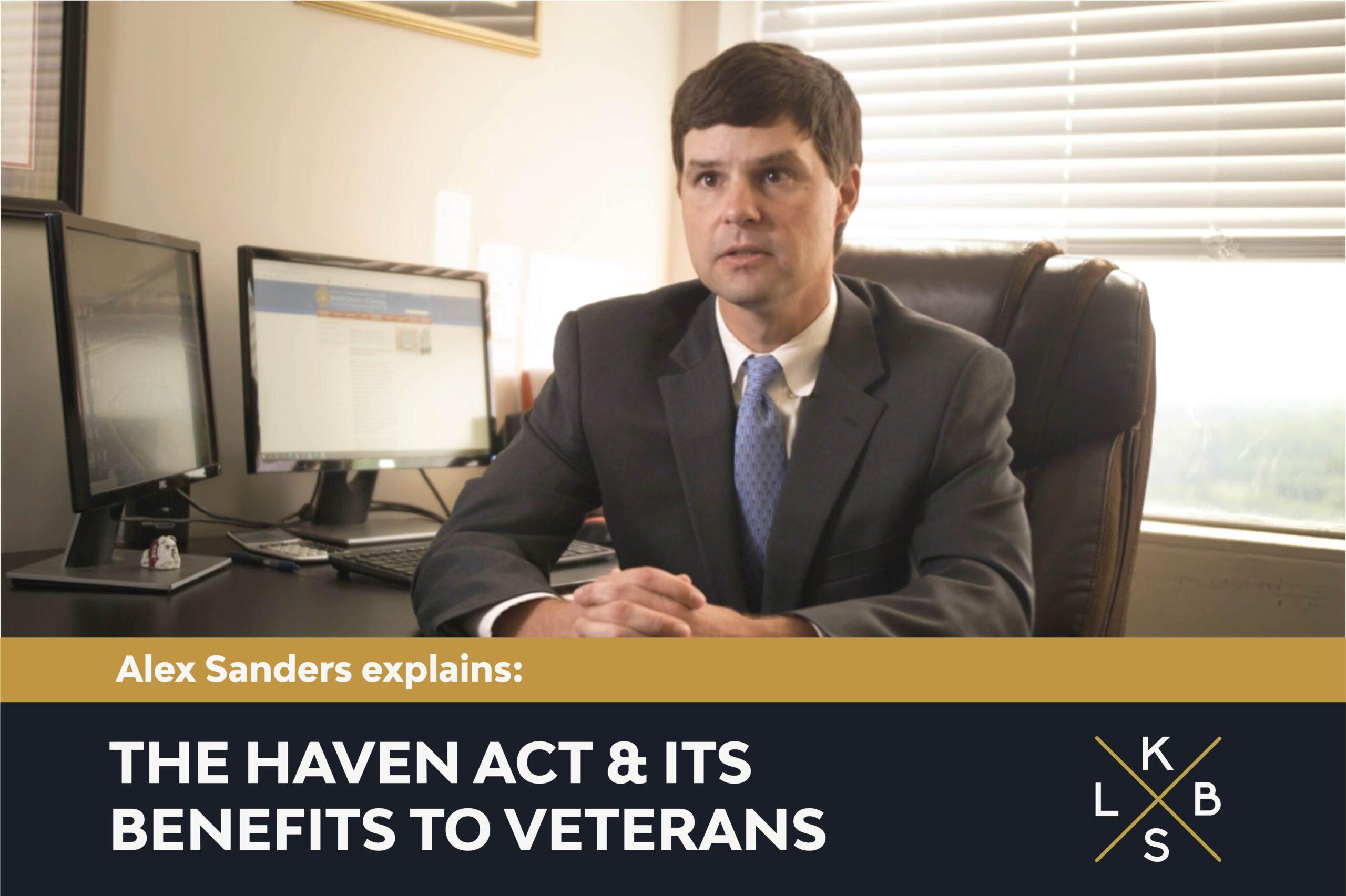 Alex Sanders explains The Haven Act & it's benefits to veterans.