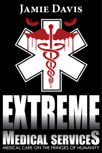Extreme Medical Services EMS Book