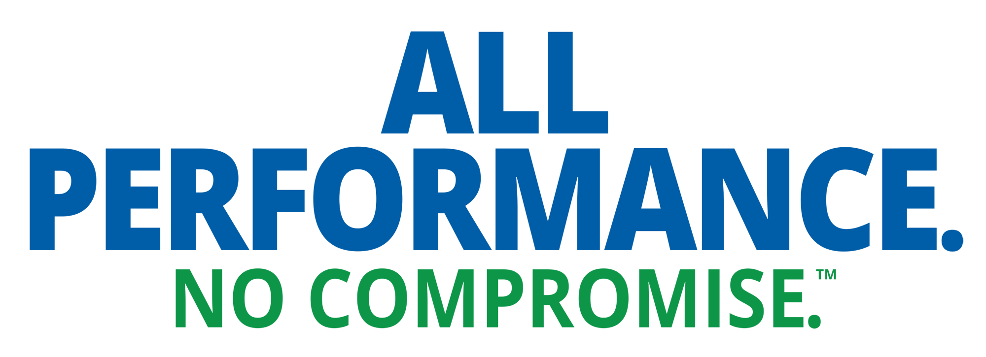 All Performance No Compromise TM2