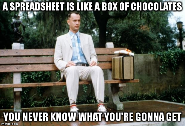 Spreadsheets are like a box of chocolates