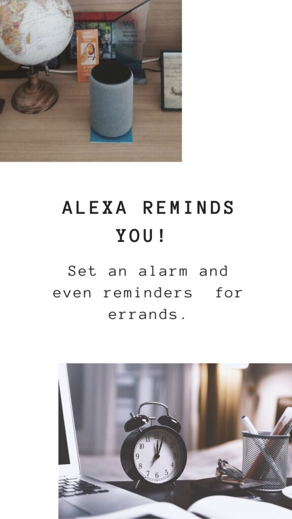 Set reminders and alarm with Alexa