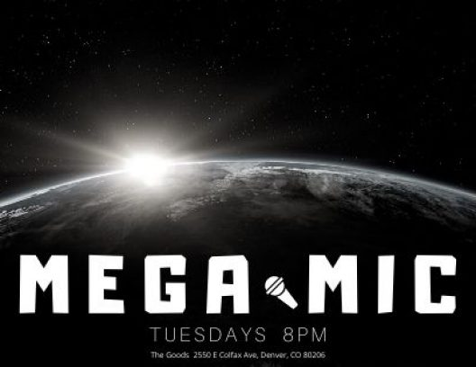 Mega Mic | Open Mic Comedy Show | Tuesdays at 8pm | The Goods 2550 E Colfax Ave, Denver, CO 80206