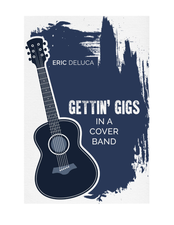 Gettin' Gigs In A Cover Band E-Book