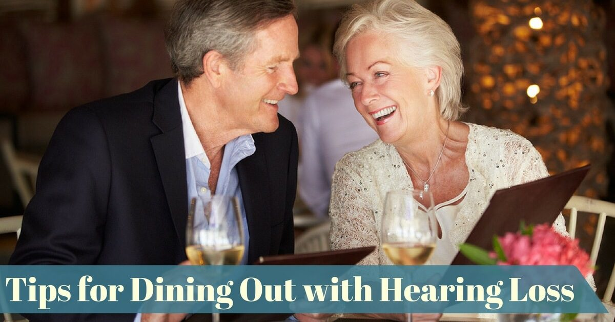 tips for dining out with hearing loss