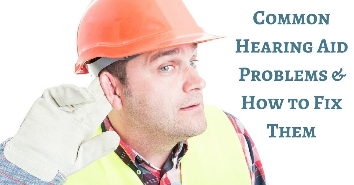 common-hearing-aid-problems-how-to-fix-them