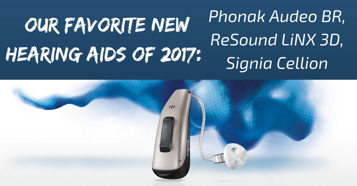 Our Favorite New Hearing Aids of 2017