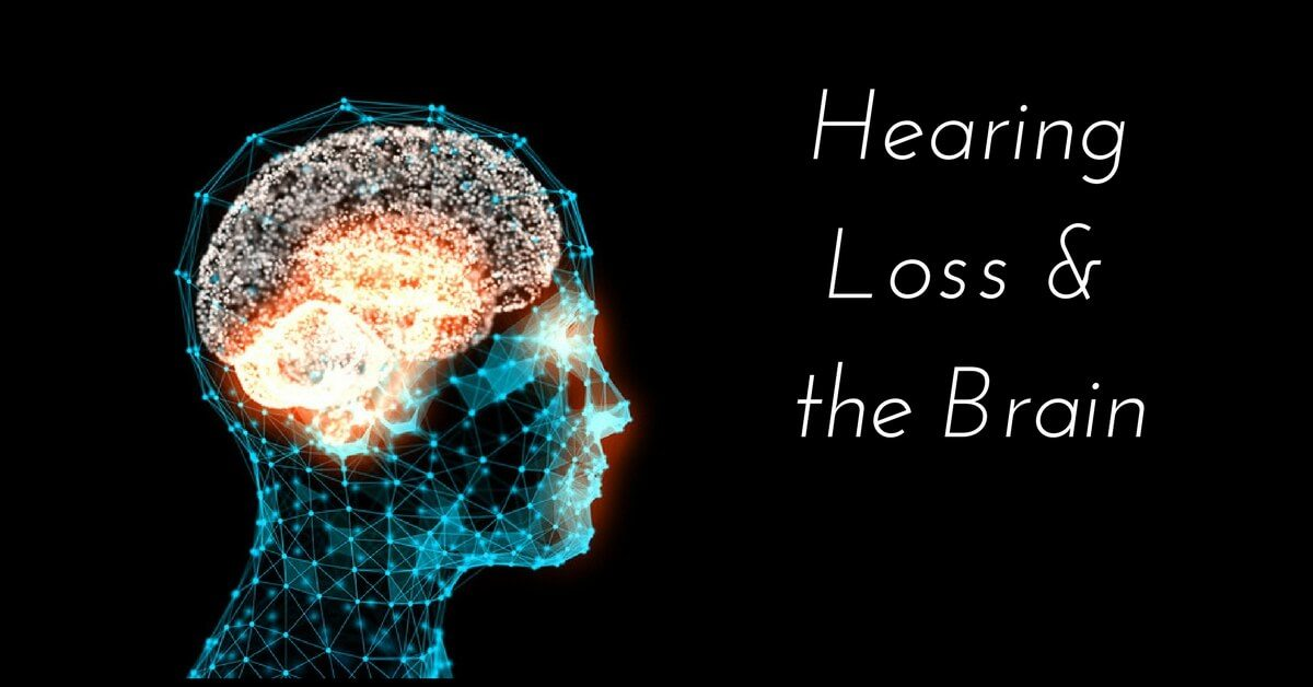 Hearing Loss and the Brain