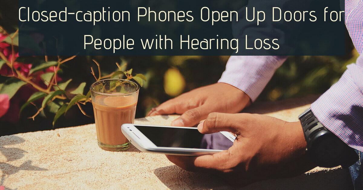 Closed-caption Phones