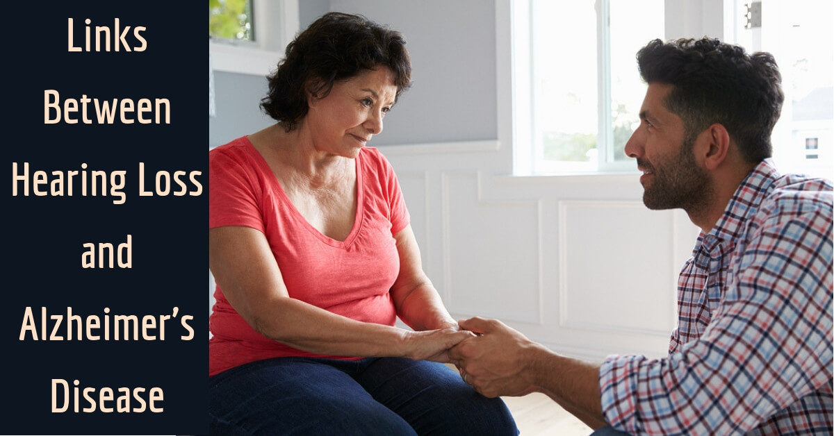 Links Between Hearing Loss & Alzheimer's Disease