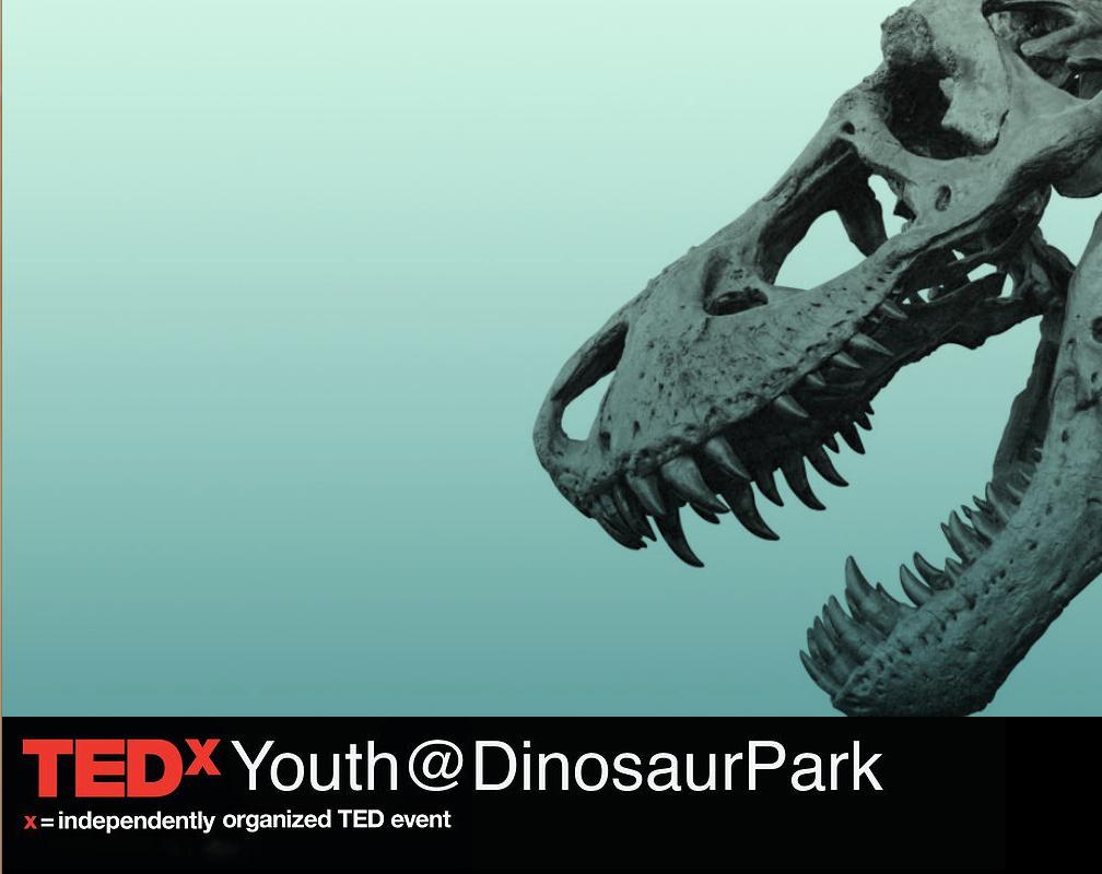 TEDxYouth@DinosaurPark