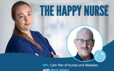 041: Celebrating International Nurses Day with Mark Aitken
