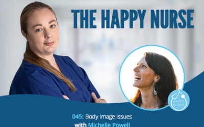 045: Body Image Issues with Michelle Powell