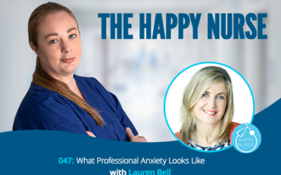 047: What Professional Anxiety Looks Like With Lauren Bell