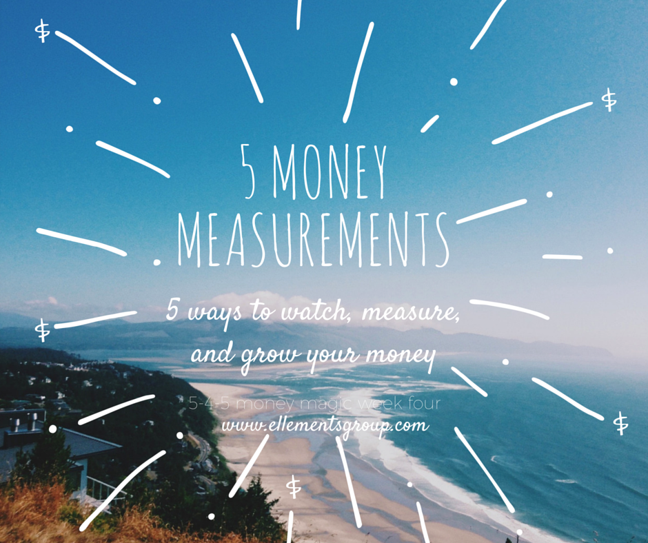 5 Money Measurements