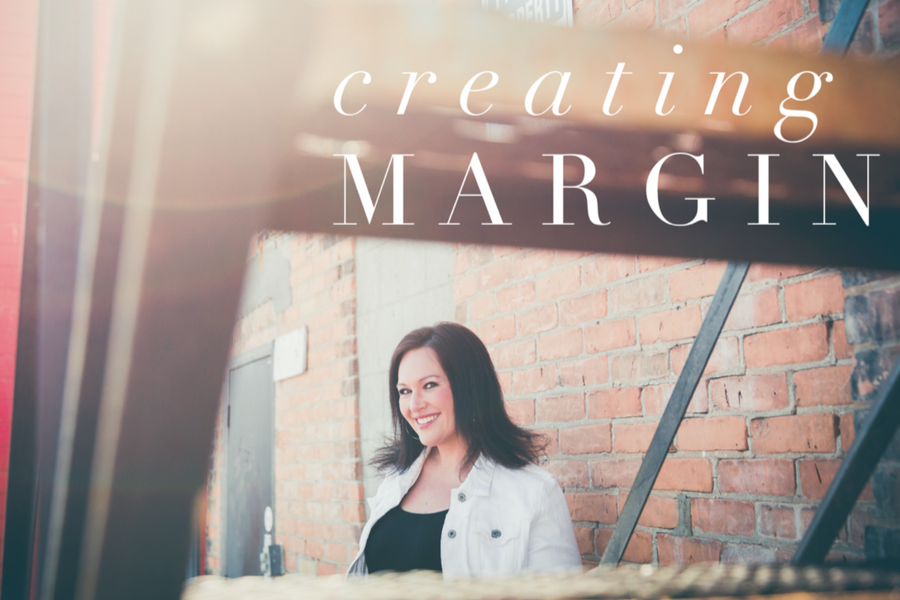Creating Margin Blog