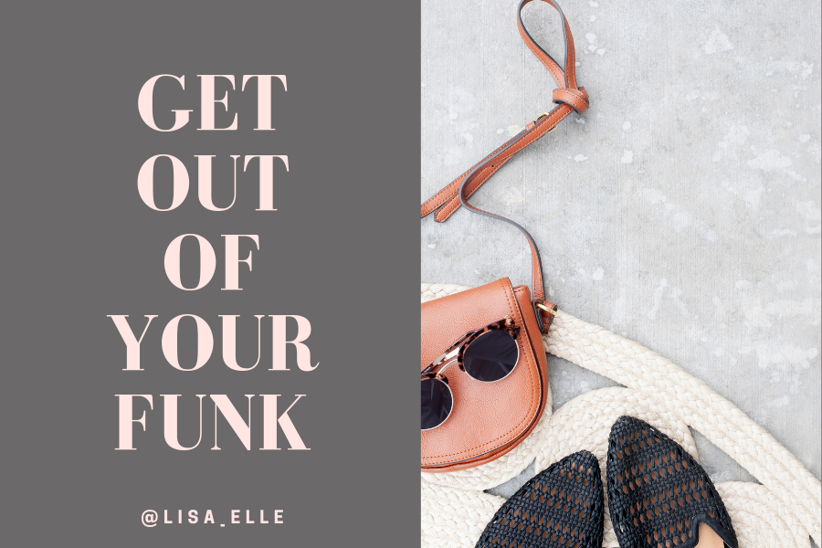 Get Out Of Your Funk