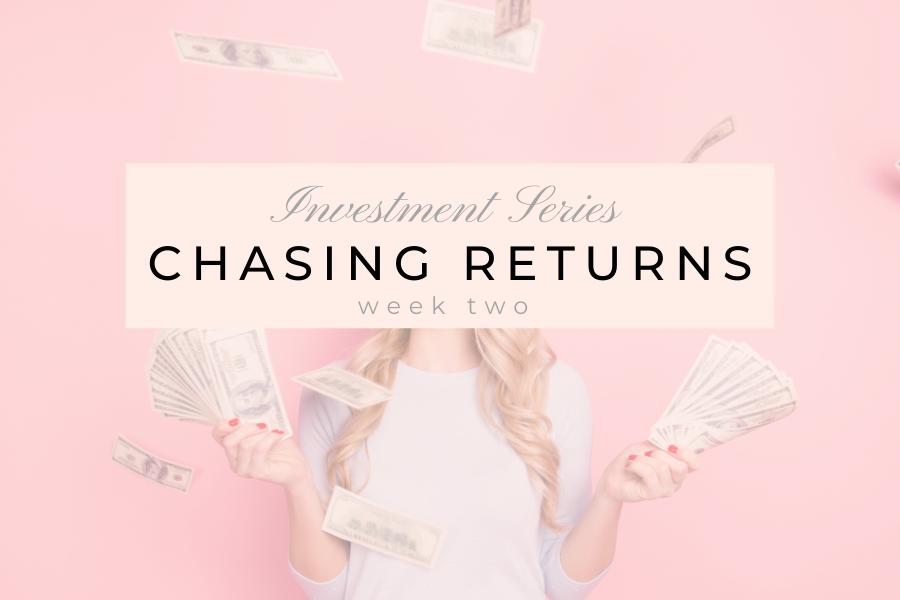 Chasing Returns