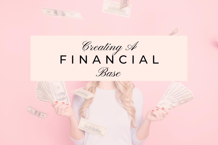 Creating A Financial Base