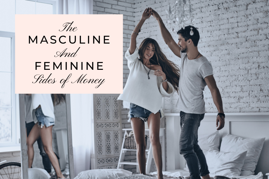 The Masculine and Feminine Sides of Money