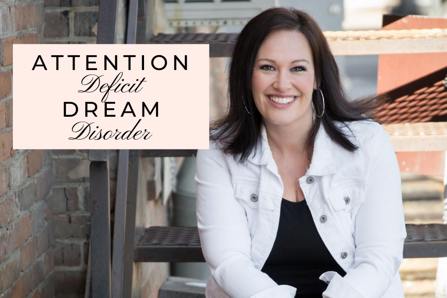 Attention Deficit Dreams Disorder