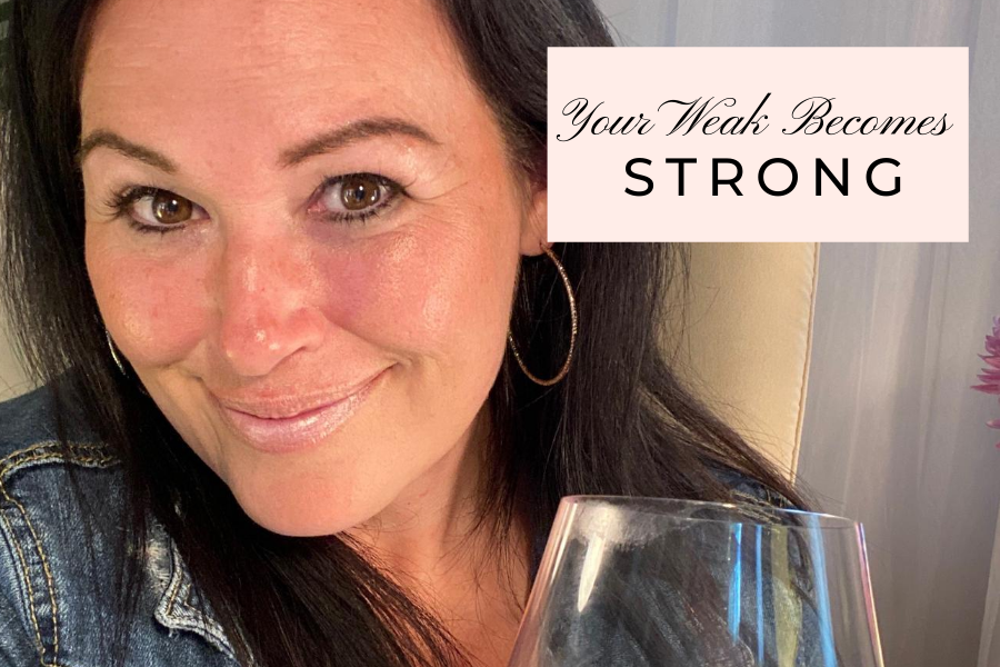 Your Weak Becomes Strong by Lisa Elle