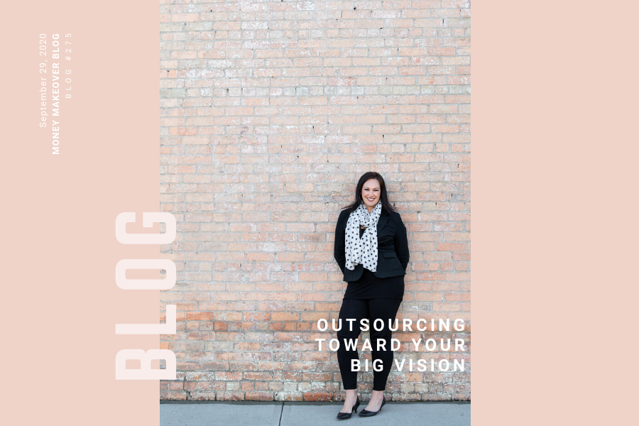 Outsourcing Toward Your Big Vision