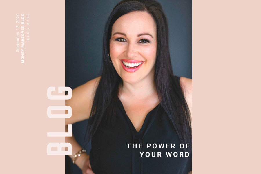 The Power of Your Word by Lisa Elle, CFP