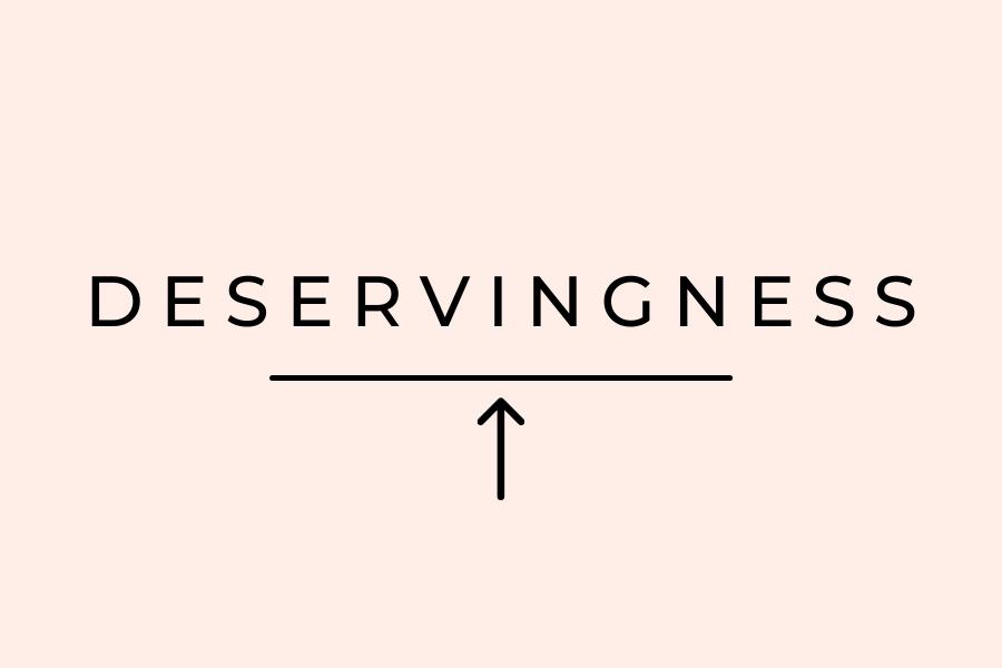 Deservingness by Lisa Elle