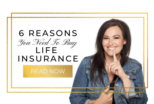 6 Reasons You Need To Buy Life Insurance Alberta
