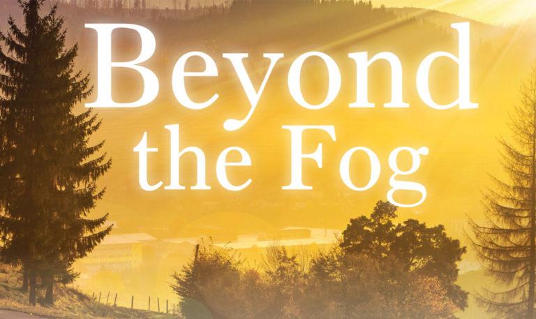 Beyond The Fog