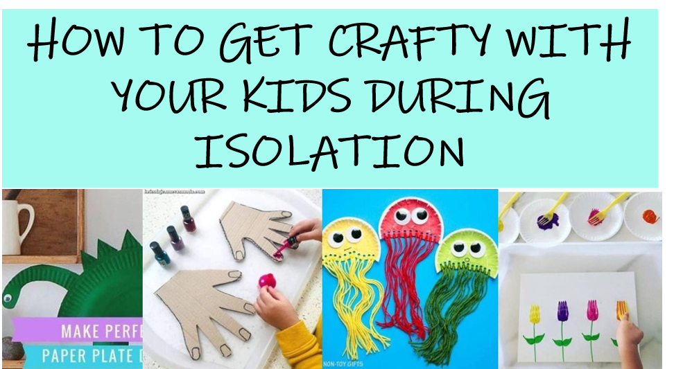 art craft ideas kids toddlers home isolation