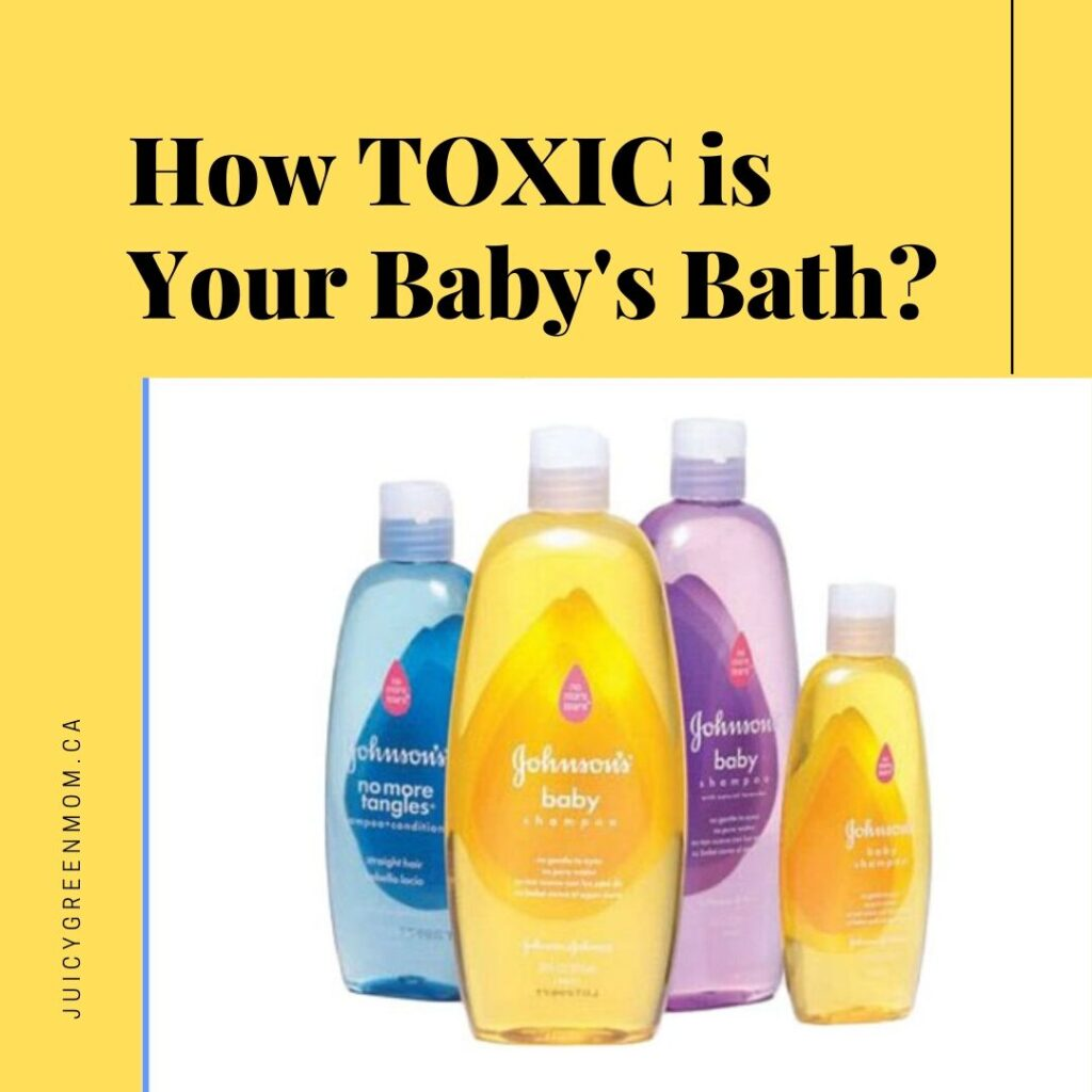 How TOXIC is Your Baby's Bath juicygreenmom