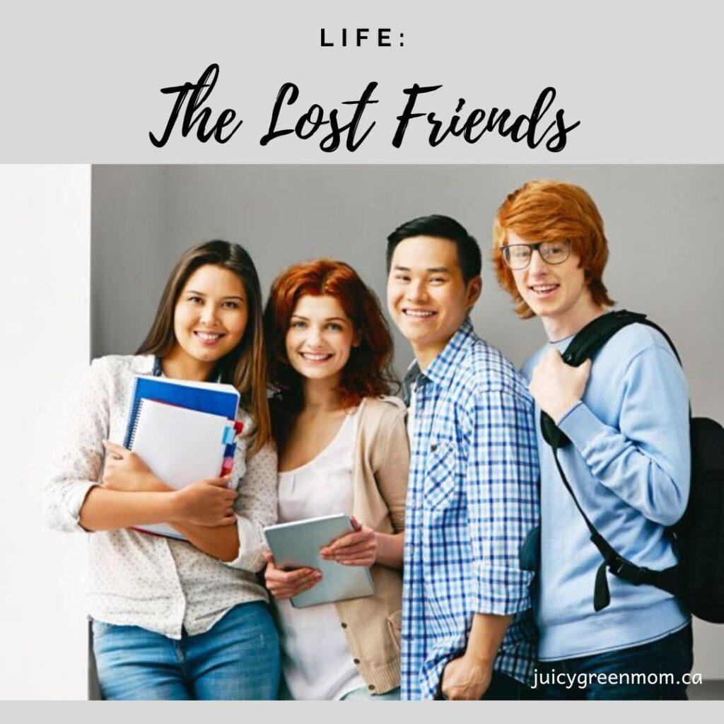 life the lost friends juicygreenmom