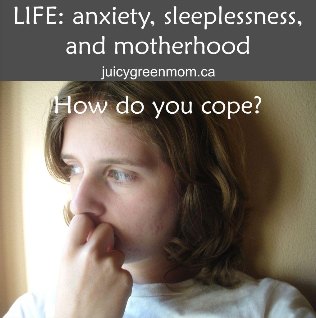 anxiety, sleeplessness and motherhood