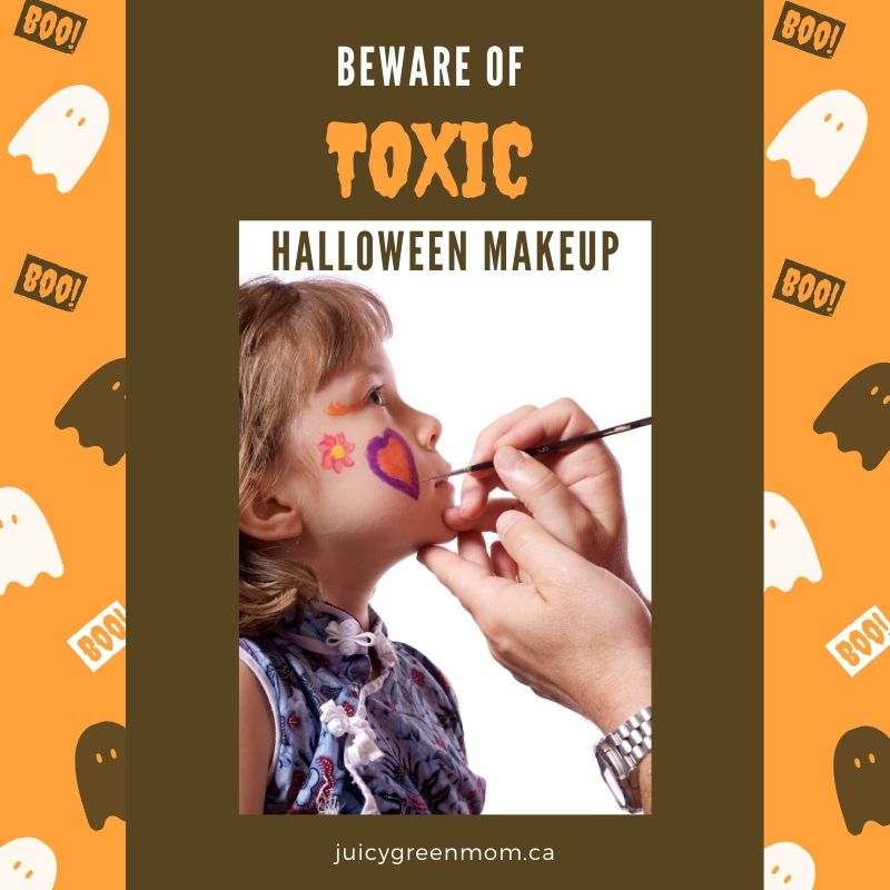 beware of toxic halloween makeup juicygreenmom