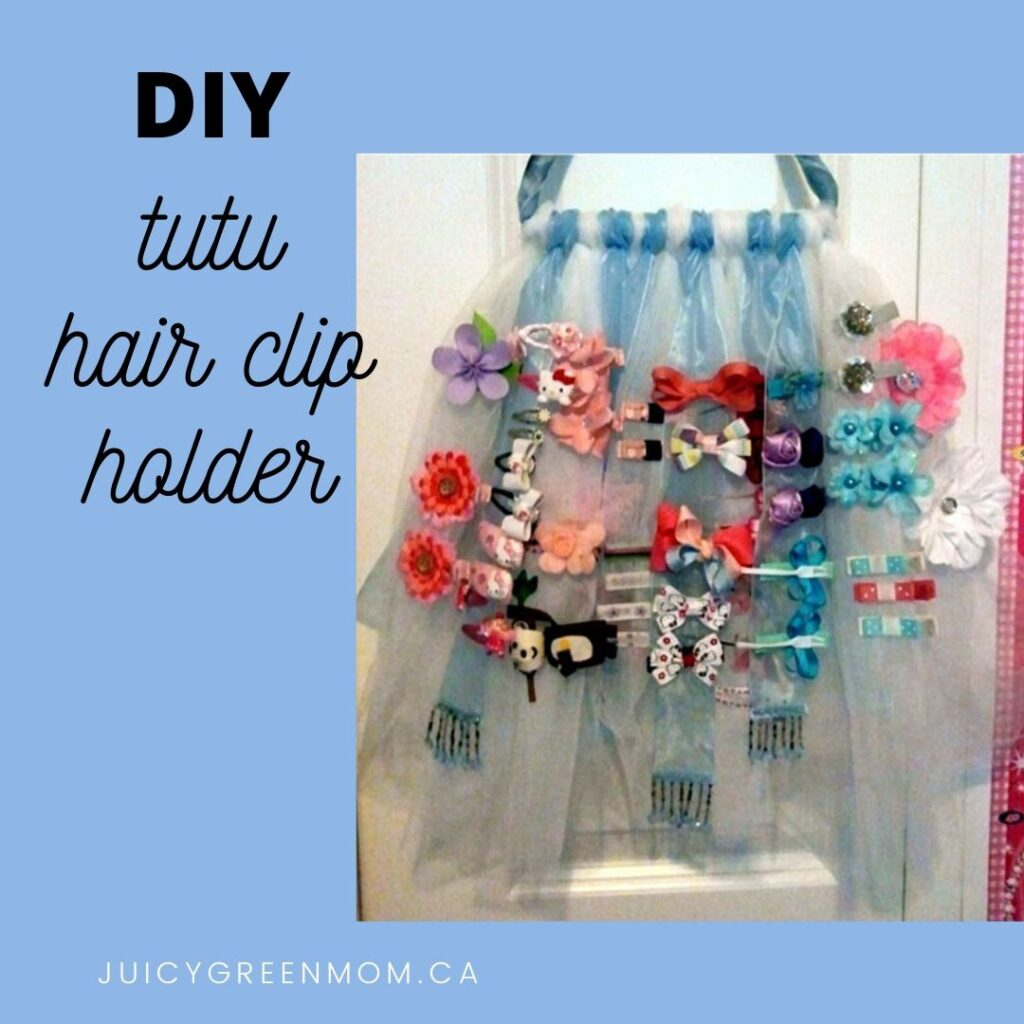 DIY tutu hair clip holder juicygreenmom