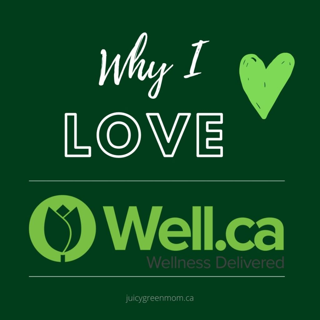 Why I love well-ca juicygreenmom