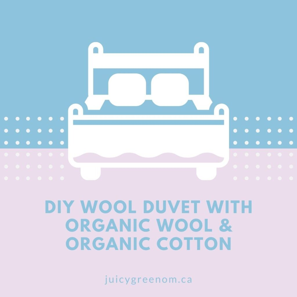 diy wool duvet with organic wool and organic cotton juicygreenmom