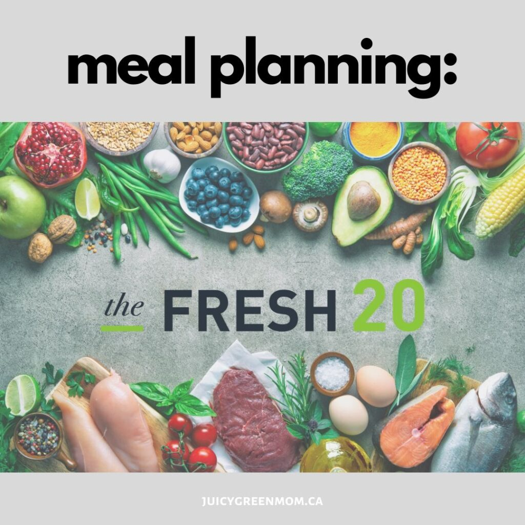 meal planning the fresh 20 juicygreenmom