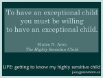 quote from The Highly Sensitive Child book by Elaine Aron
