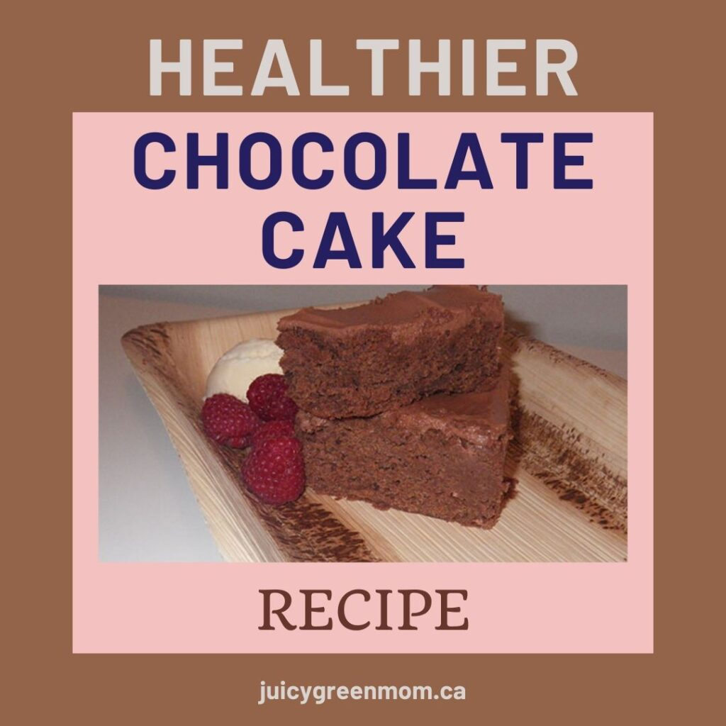 healthier chocolate cake recipe juicygreenmom