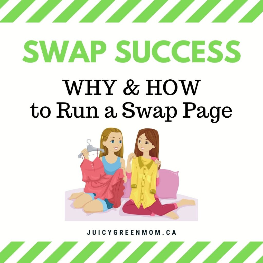 swap success why and how to run a swap page juicygreenmom