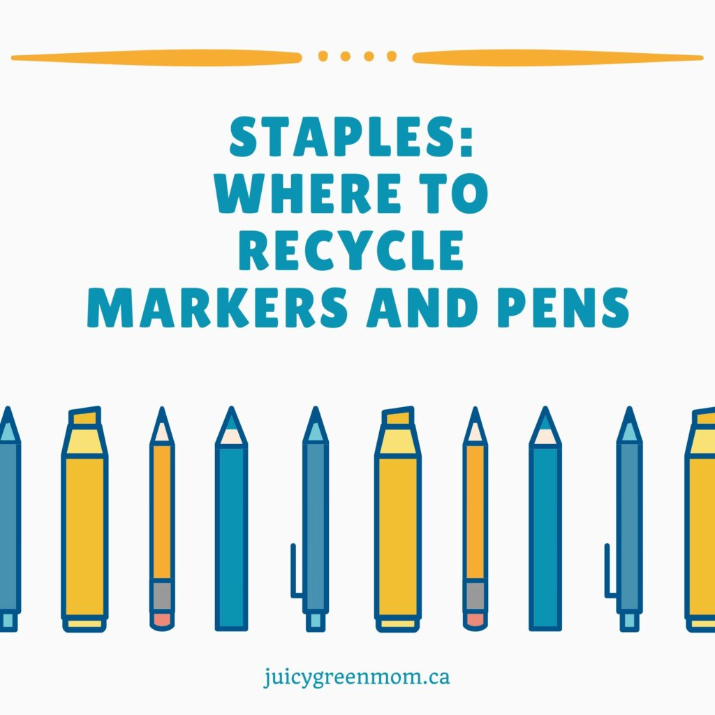 Staples_ Where to Recycle Markers and Pens juicygreenmom