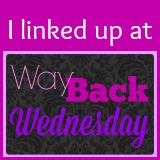 Way Back Wednesday link up