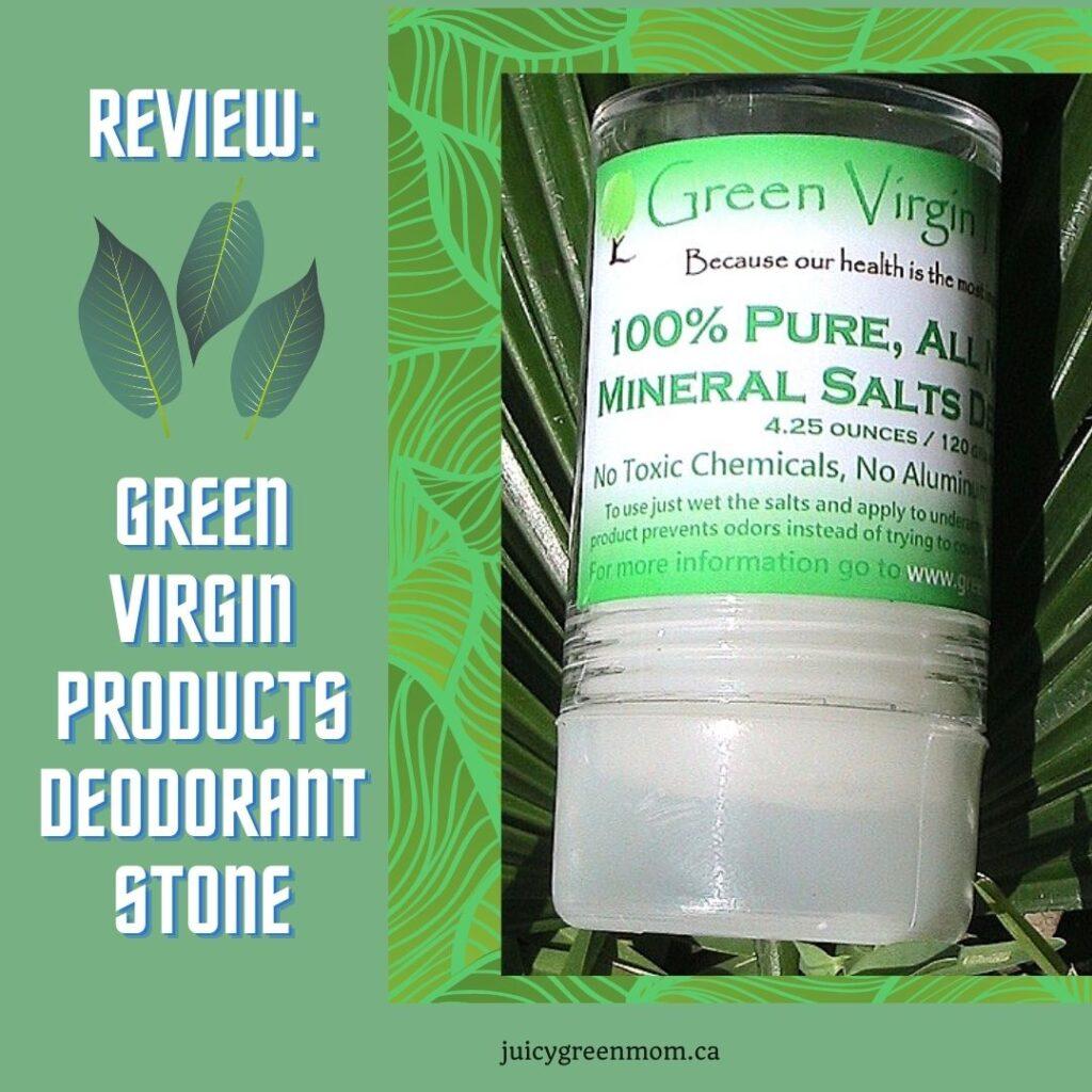 REVIEW_ Green Virgin Products Deodorant Stone juicygreenmom