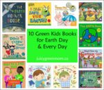 10 green kids books for earth day and every day