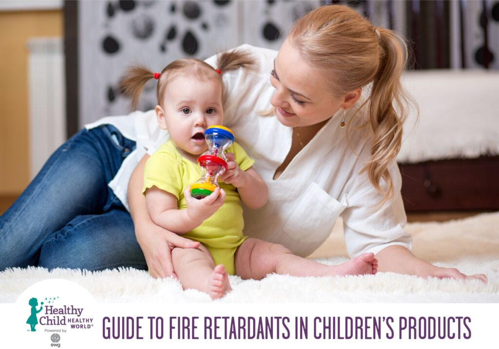 Guide to Fire Retardants in Children's Products