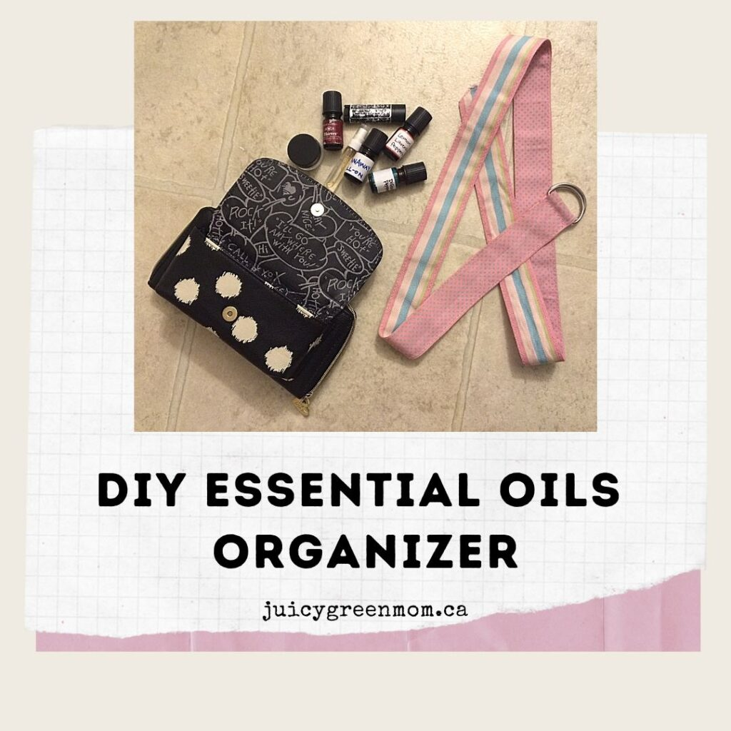 DIY Essential Oils Organizer juicygreenmom